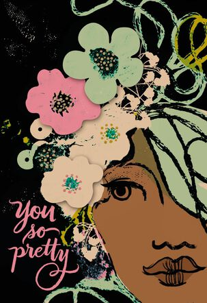 Jill Scott So Pretty You Shine Birthday Card