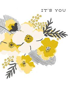 Bouquet of Yellow Flowers It's You Love Card,