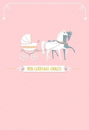 Her Carriage Awaits Baby Girl Congratulations Card