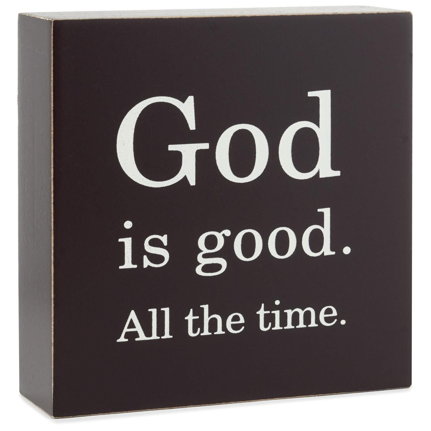 God Is Good All The Time Wood Quote Sign 4x4 Plaques Signs