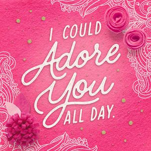 Adore You All Day Sassy Musical Valentine's Day Card