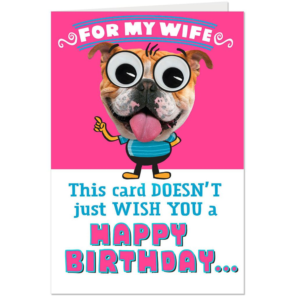Googly Eyes Dog Funny Birthday Card For Wife