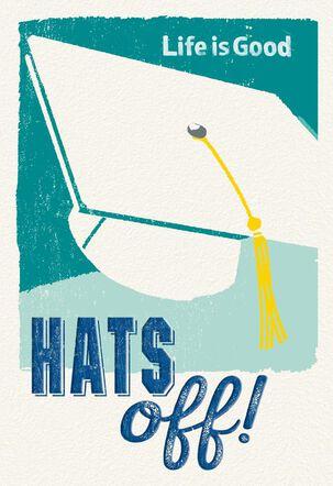 Life is Good® Hats Off Graduation Card