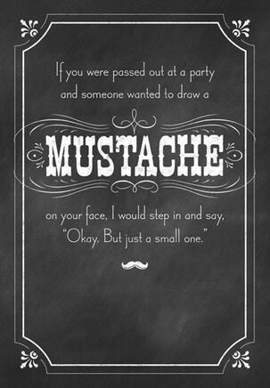 Small Mustache Funny Friendship Card