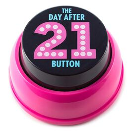 Day After 21st Birthday Sound Button, , large