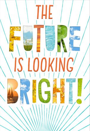 Future Is Looking Bright Graduation Card