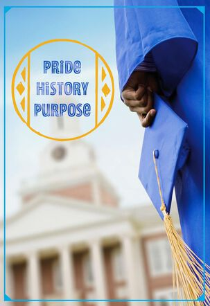 Pride, History, Purpose HBCU Graduation Card