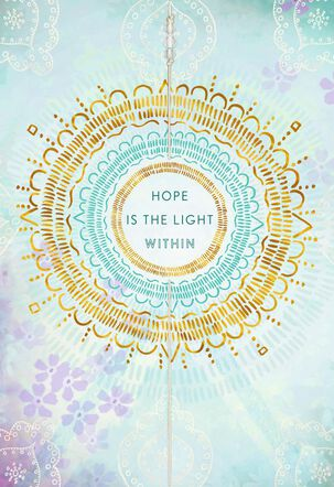 Hope Is the Light Within Encouragement Card