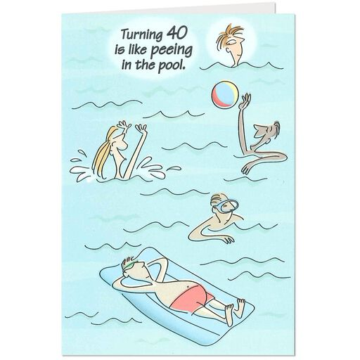 Peeing In The Pool Funny 40th Birthday Card
