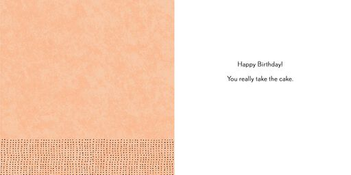 You Take the Cake Birthday Card,