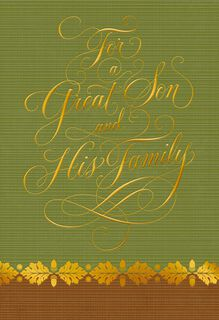 For a Wonderful Son and Family Thanksgiving Card,