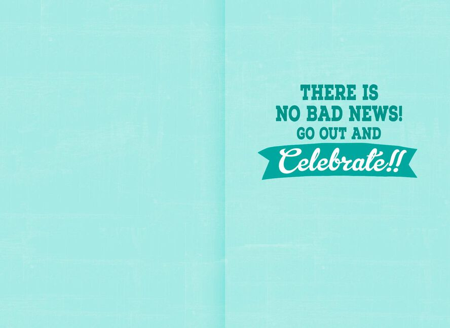Good News Bad News Funny 16th Birthday Card Greeting Cards Hallmark