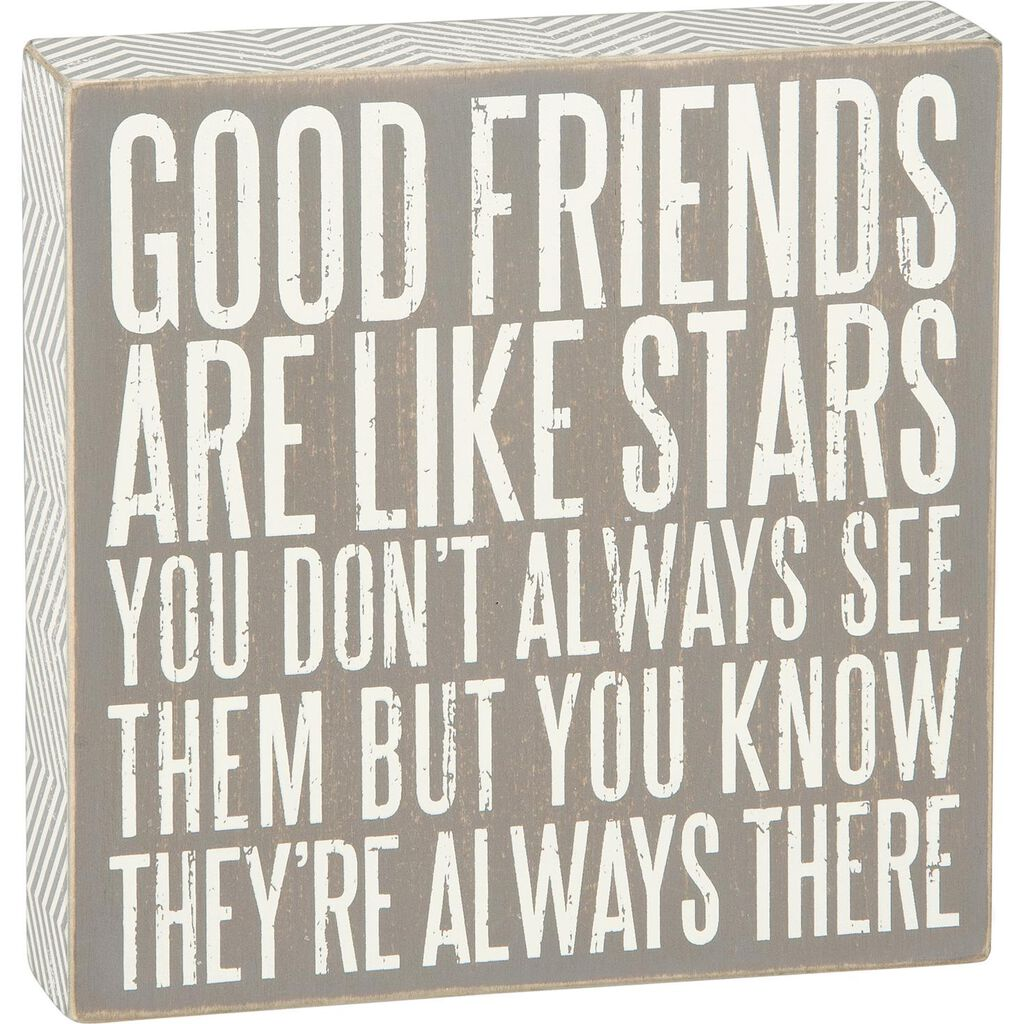 Primitives By Kathy Good Friends Are Like Stars Wood Quote Sign 8x8