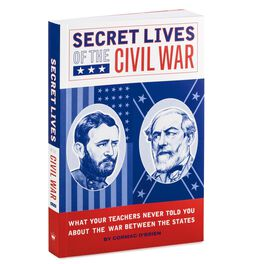 Secret Lives of the Civil War Gift Book, , large