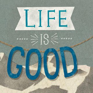 Life is Good® Because of You Birthday Card,