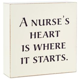 Starts With a Nurse's Heart Wood Quote Sign, 4x4, , large