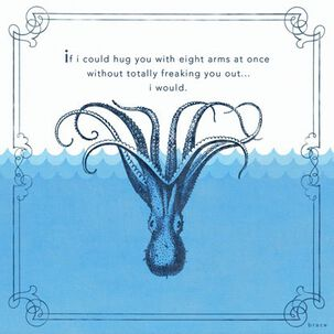 Octopus Hugs Thinking of You Card