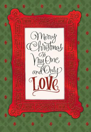 My One and Only Christmas Love Card
