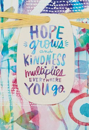 Hope Grows Birthday Card