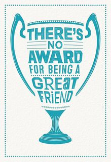 No Award for Great Friends Greeting Card,