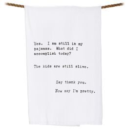 Yes, I'm Still in My Pajamas Tea Towel, , large