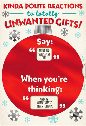 Polite Reactions to Unwanted Gifts Funny Christmas Card