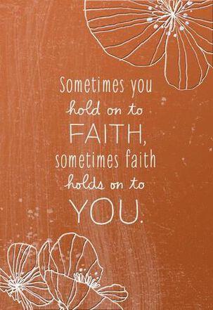 Hold On To Faith Encouragement Card