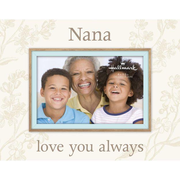 nana love you always malden picture frame 4x6 - Nana Frame