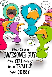 Singing Birds Awesome Guy Just Because Card,