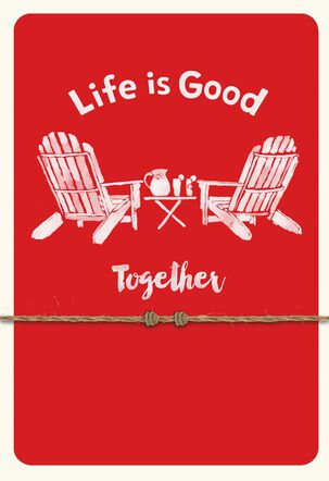 Adirondack Chairs Life is Good® Valentine's Day Card