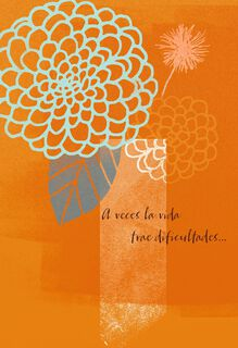 Life Is Not Always Easy Spanish-Language Encouragement Card,