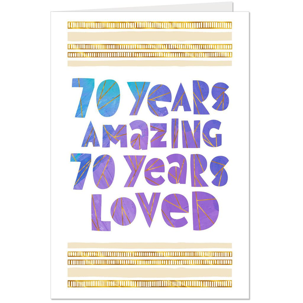 Loved And Amazing 70th Birthday Card