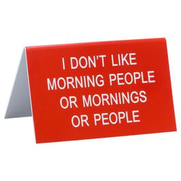 About Face I Don't Like Morning People Large Sign, , large
