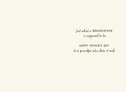 Admiration for a Grandfather Father's Day Card,