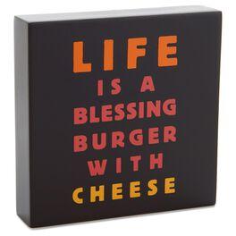 Blessing Burger Sentiment Wood Plaque, , large