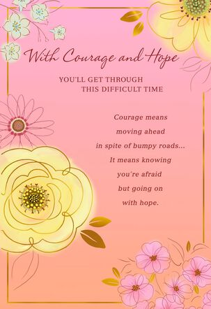 Hope and Courage Flowers Encouragement Card