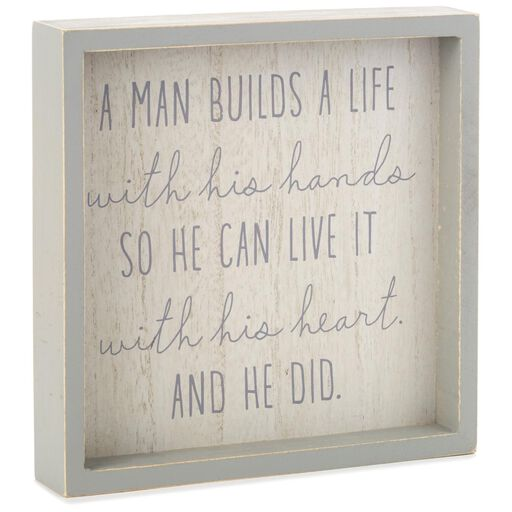 A Man Builds Life Framed Quote