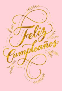 Feliz Cumpleaños Gold Script Spanish-Language Birthday Card,
