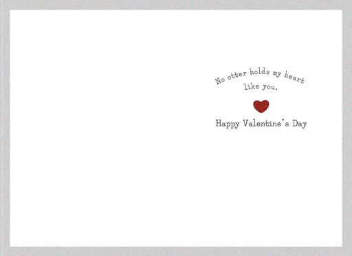 """You are Like No """"Otter"""" Valentine's Day Card,"""