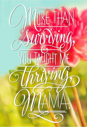 Survive and Thrive Mama Floral Birthday Card