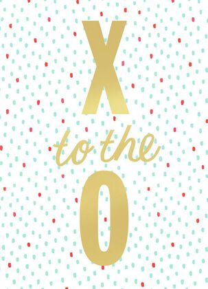 X to the O! Love Card