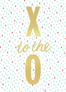 X to the O! Valentine's Day Card,