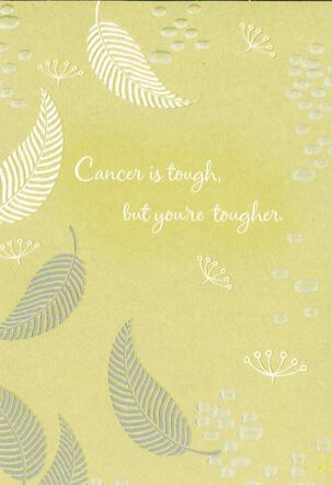 Cancer is Tough, But You're Tougher Get Well Card