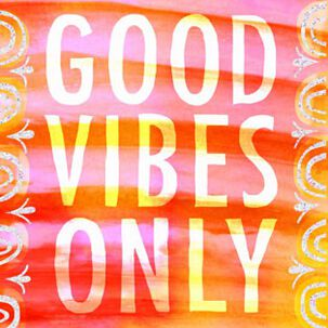 Good Vibes Only Encouragement Card