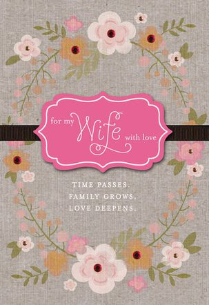 Love Deepens Anniversary Card for Wife