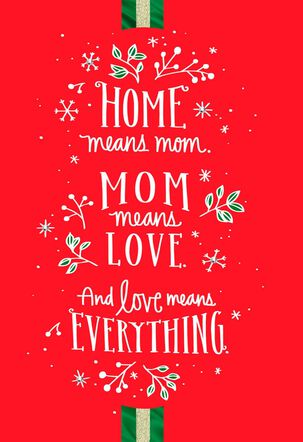 Love Means Everything Christmas Card for Mom