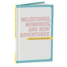 Milestones, Memories, and New Adventures: A Retirement Keepsake Gift Book, , large