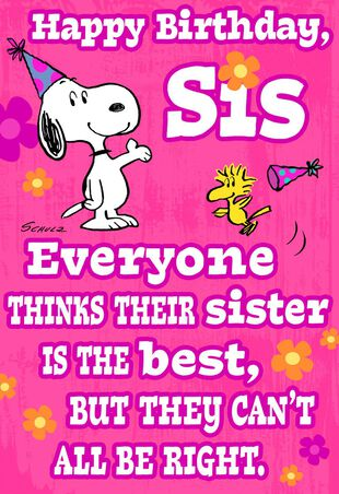 PeanutsR Snoopy And Woodstock Best Sister Funny Birthday Card