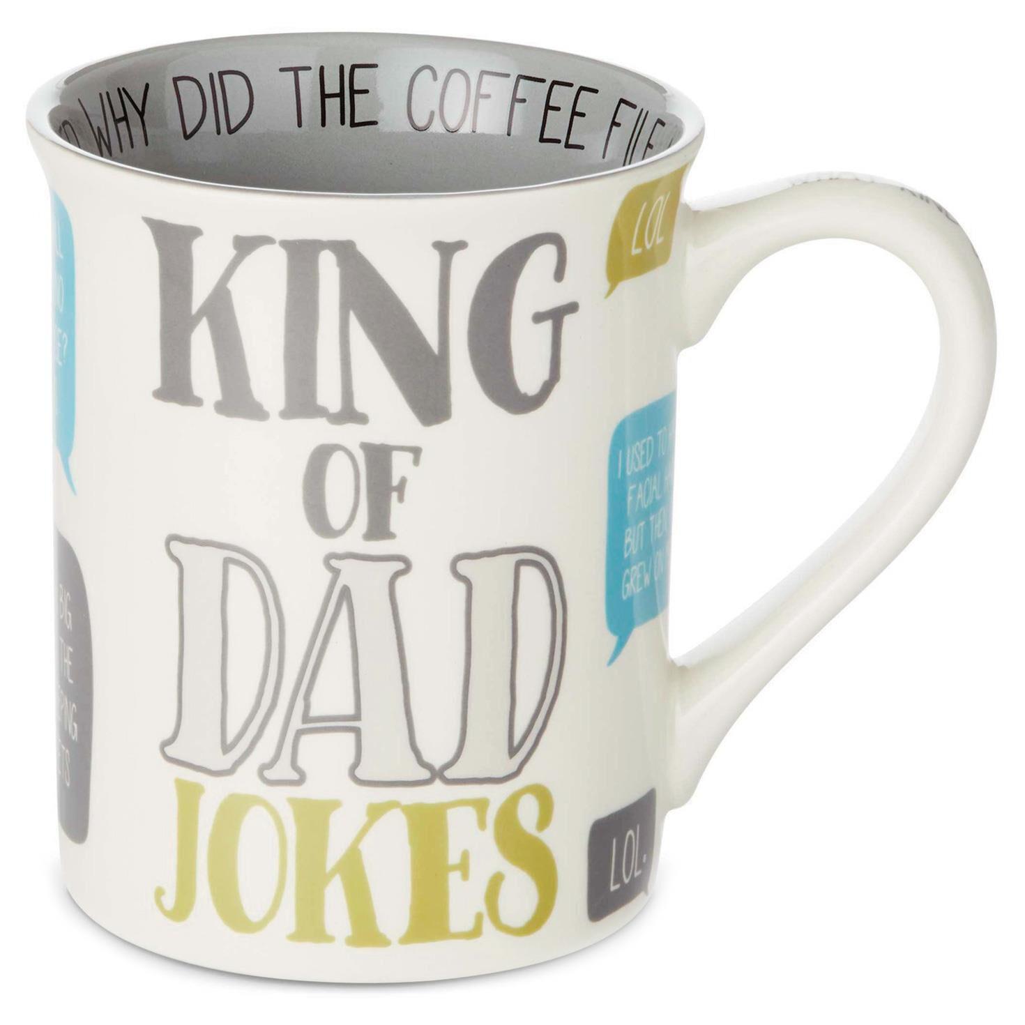 Our Name is Mud King of Dad Jokes Mug, 16 oz