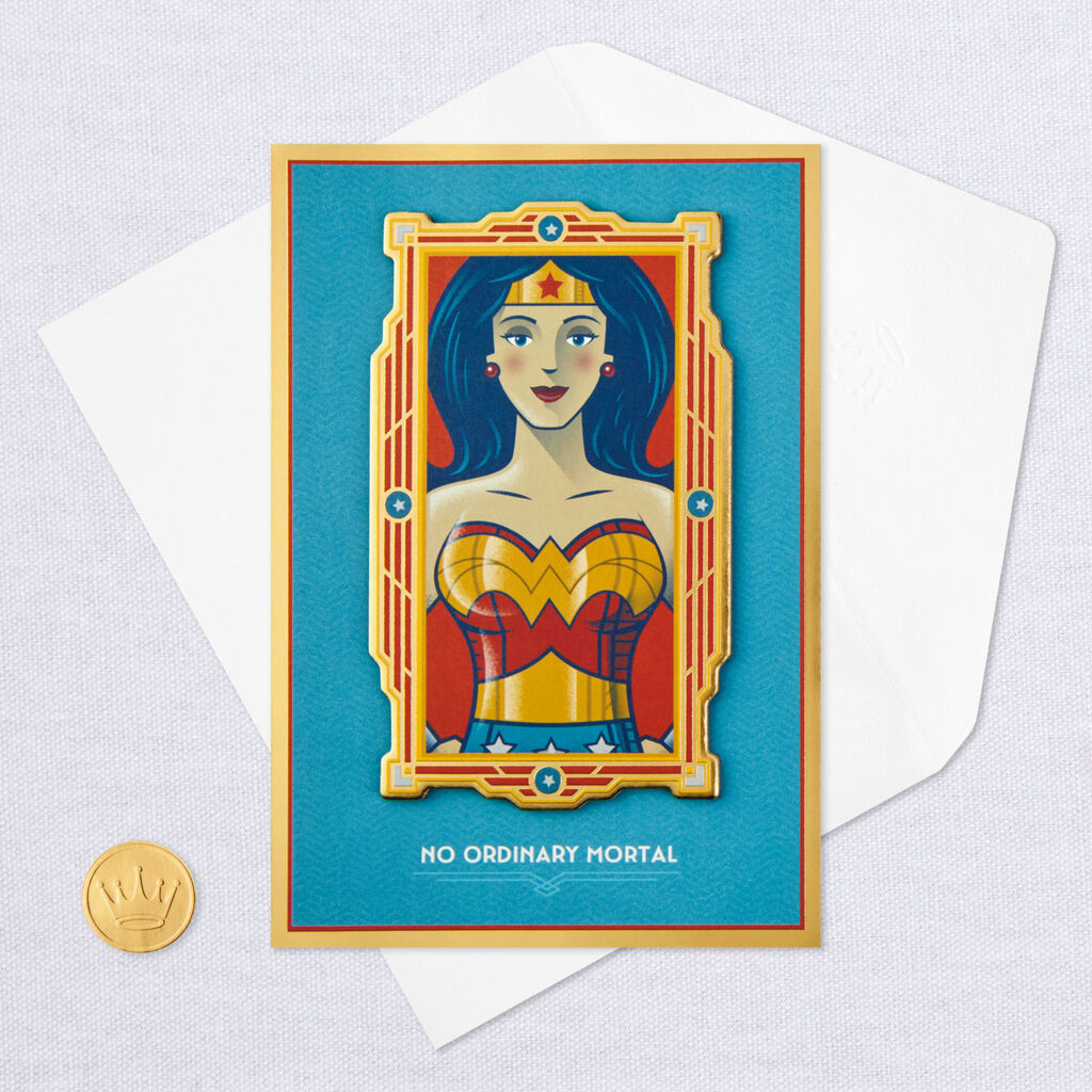 Wonder WomanTM No Ordinary Mortal Birthday Card